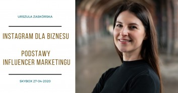 Marketerzy - Urszula Zaskórska - Instagram dla biznesu