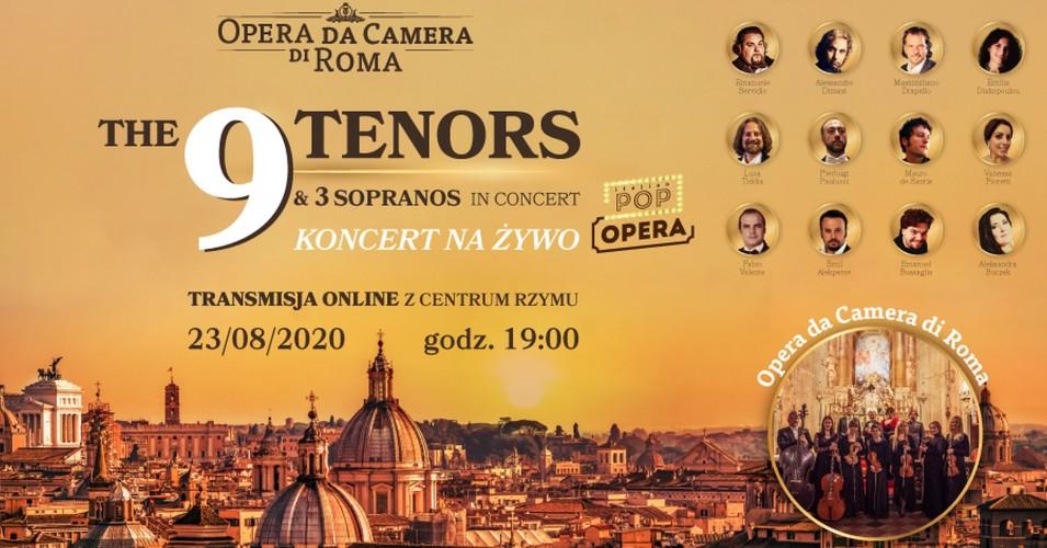 The 9 Tenors & 3 Sopranos - Koncert na żywo