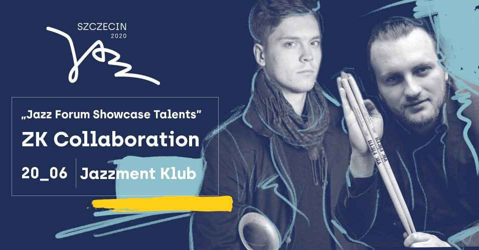 Szczecin Jazz 2020 - Jazz Forum Showcase Talents: Tomasz Chyła Quintet ZK Collaboration