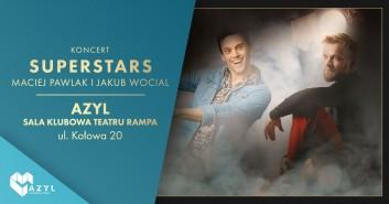 SuperstarS - koncert w AZYLu