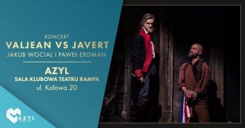 Valjean vs Javert - koncert w AZYLu
