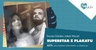 Superstar z plakatu - koncert w Azylu