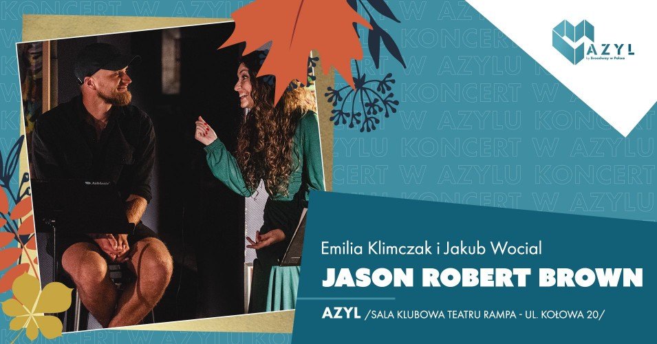 Jason Robert Brown - koncert w AZYLu