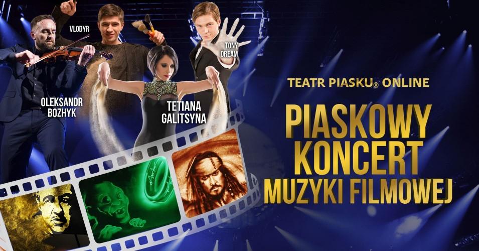Teatr Piasku Online: Piaskowy Koncert Muzyki Filmowej