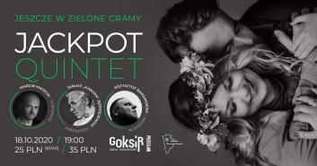 Jackpot Quintet - Jeszcze w  zielone gramy