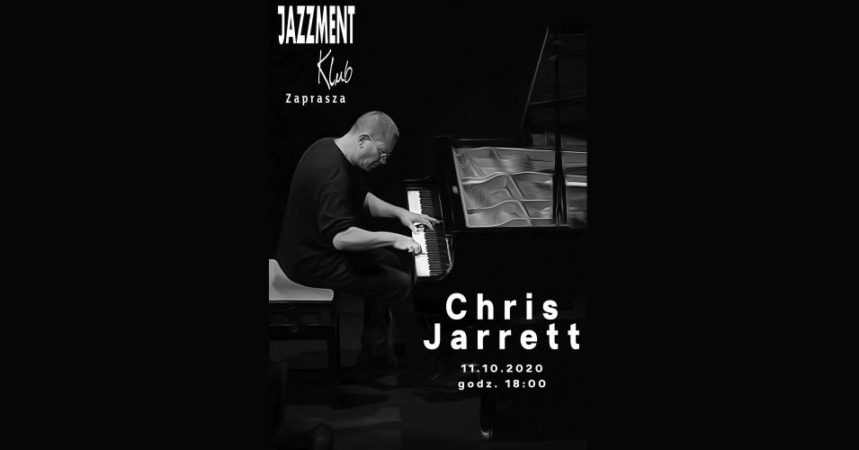 Chris Jarrett piano-solo w Jazzment Klubie