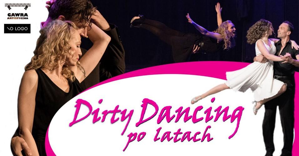 Dirty Dancing po latach