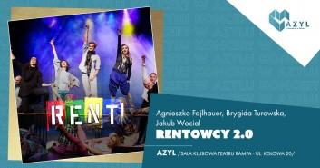Rentowcy 2.0 - koncert w AZYLu