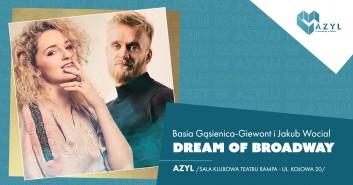 Dream of Broadway - Basia Gąsienica-Giewont - koncert w AZYLu