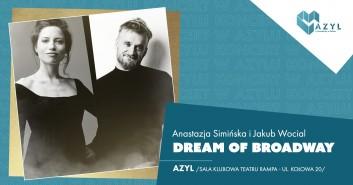 Dream of Broadway: Anastazja Simińska - koncert w AZYLu