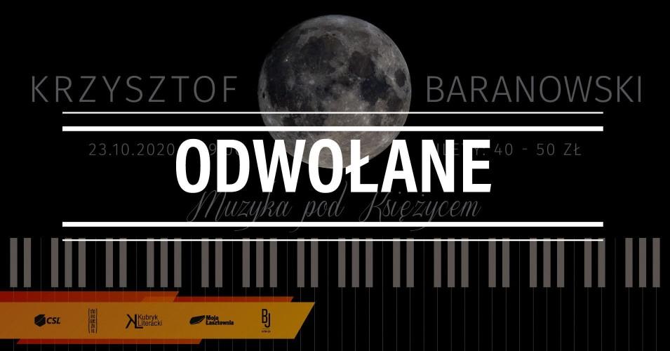Krzysztof Baranowski - Muzyka pod Księżycem