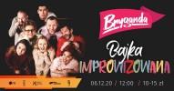 Bryganda - Bajka improwizowana
