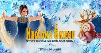 Teatr Piasku Online: Królowa Śniegu - rodzinny spektakl