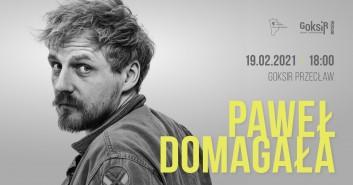 Paweł Domagała - dodatkowy koncert