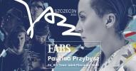 Szczecin Jazz 2021 - EABS ft. Paulina Przybysz