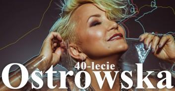 Małgorzata Ostrowska - 40-lecie