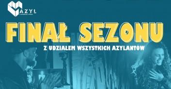 Azyl: Finał sezonu
