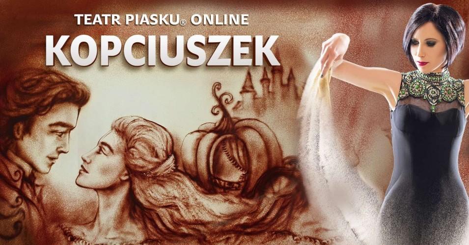 Teatr Piasku Online: Kopciuszek - rodzinny spektakl