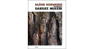 Baśnie Norweskie Dariusza Muszera