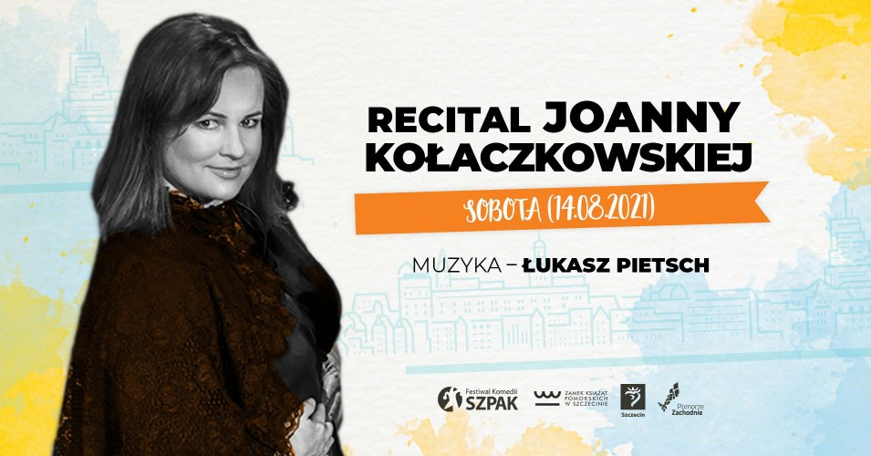 SZPAK 15 - Recital Joanny Kołaczkowskiej