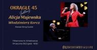 Alicja Majewska, Włodzimierz Korcz - Jubileusz 45 lat na scenie