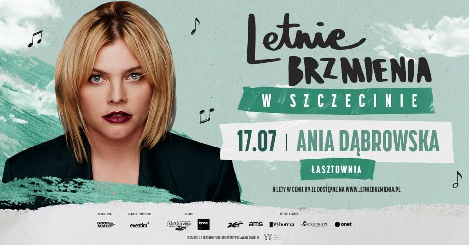 Letnie Brzmienia na Łasztowni: Ania Dąbrowska