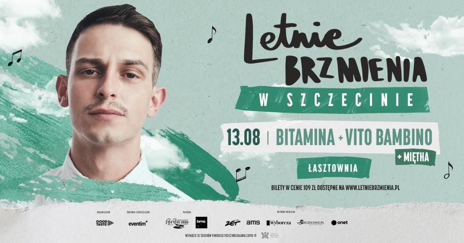 Letnie Brzmienia na Łasztowni: Bitamina, Miętha, Vito Bambino
