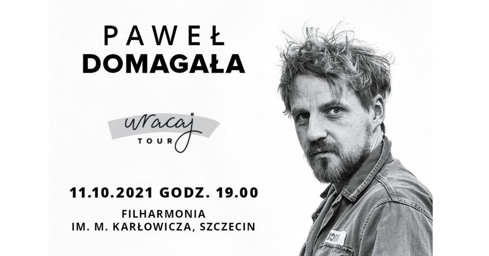Paweł Domagała: Wracaj Tour