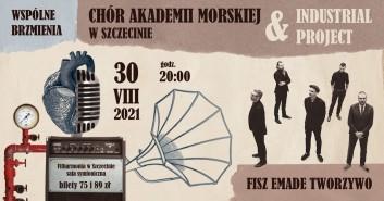 Wspólne brzmienia: Chór Akademii Morskiej w Szczecinie & Industrial Project