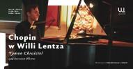 Chopin w Willi Lentza