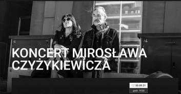 Koncert Mirosława Czyżykiewicza