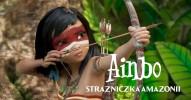 AINBO - strażniczka Amazonii