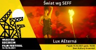 EKSTRAKLASA / Świat według SeFF / Lux AEterna